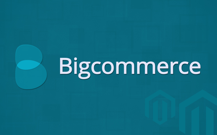 What is BigCommerce? What Are BigCommerce Best Characteristics?